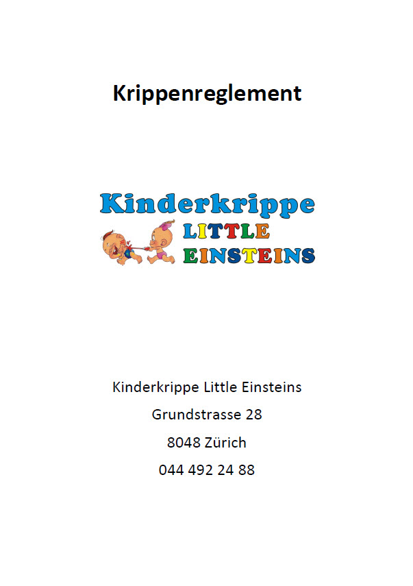 Regelment - Kinderkrippe Little Einsteins in Zürich