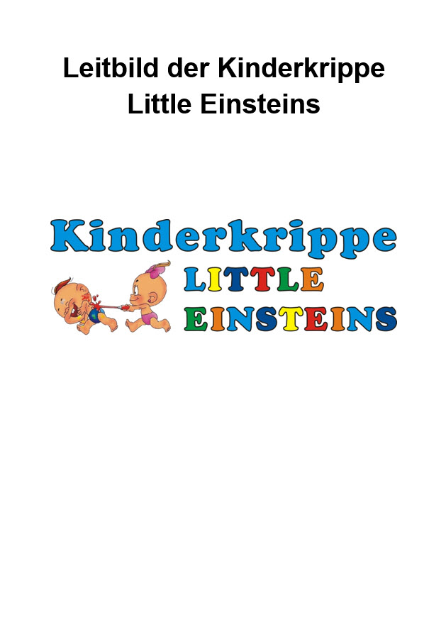 Leitbild - Kinderkrippe Little Einsteins in Zürich